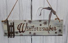 Winterzauber schild holz shabby von Inas Nordlichter auf DaWanda.com