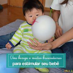 Uma bexiga é suficiente para criar brincadeiras que estimulam e divertem o bebê…