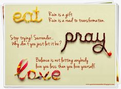 quote movie eat pray love - Buscar con Google