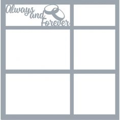 Always and Forever - 12 x 12 Scrapbook Overlay Laser Die Cut