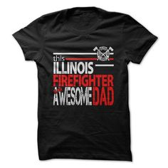 Illinois Firefighter Dad T-Shirts, Hoodies, Sweatshirts, Tee Shirts (23.99$ ==> Shopping Now!)