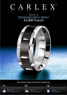 Carlex Collection is excited to provide you with the opportunity to win a men's luxury designer ring valued at $3,000! For more details on how you can win this amazing prize, fill out the contest form at the link below where all you need to do is Like our page and get refer two friends to Like us too!    http://www.facebook.com/pages/CARLEX-Collection/108095385951309?sk=app_150794994973742
