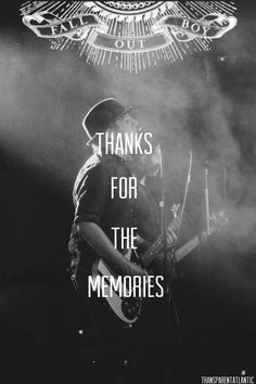 My all time favorite song!!!  oh gosh... I can't stop listening.Fall Out boy - Thanks For The Memories