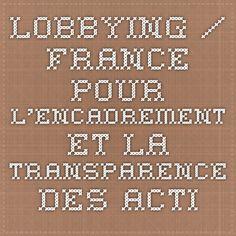 Lobbying / France - Pour l'Encadrement et la Transparence des activités de Lobbying