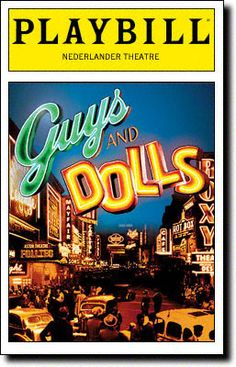 Playbill Cover for Guys and Dolls at Nederlander Theatre 2009 Broadway Posters, Broadway Nyc, Broadway Plays, Broadway Theatre, Musical Theatre, Broadway Shows, Broadway Playbill, Broadway Party, Theatre Posters