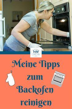 Backofen reinigen schnell - meine Tipps zum Backofen reinigen #Backofen #putzen #sauber #Putzmittel #backofenputzen #backofensaubermachen