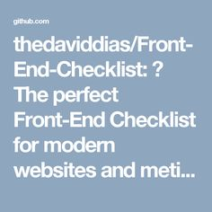 thedaviddias/Front-End-Checklist: 🗂 The perfect Front-End Checklist for modern websites and meticulous developers