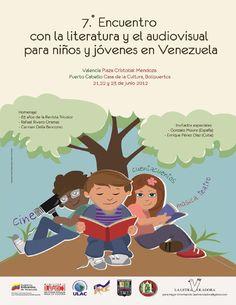 7mo Encuentro con la Literatura y el Audiovisual Para Niños y Jóvenes en Venezuela  MEMORIAS 21, 22, 23 de junio del 2012