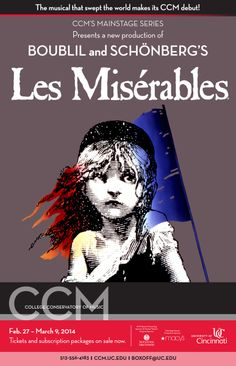 The Musical that swept the world makes its CCM debut! UC's College-Conservatory of Music proudly presents the iconic musical Les Misérables, playing Feb. 27 - March 9 in Patricia Corbett Theater. Learn more at http://ccm.uc.edu/boxoffice/lesmiserables.