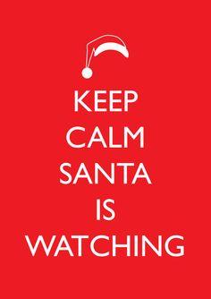 ...Santa is watching *