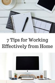 7 Tips for Working Effectively from Home