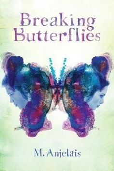BREAKING BUTTERFLIES (Chicken House/Scholastic) by M. I really liked this book but GoodReaders were really divided about it. Either or --- I think it's Adult-worthy Ya Books, Good Books, Books For Tweens, Tween Books, Teen Relationships, Butterfly Books, Butterfly Kisses, Innocence Lost, Writing A Book
