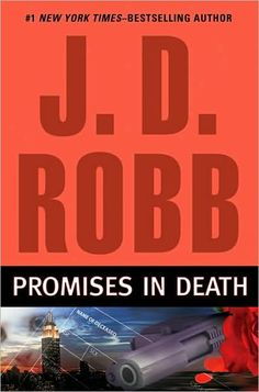 J.D. Robb novel 'Promises in Death' among finalists for 2010 Best Romantic Suspense RITA Award - National Nora Roberts | Examiner.com