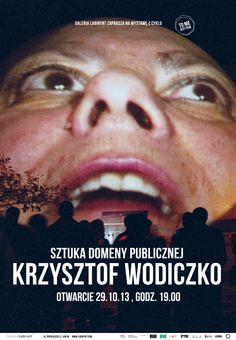 """""""Sztuka domeny publicznej"""" Krzysztof Wodiczko, wystawa z cyklu """"To nie jest film"""""""