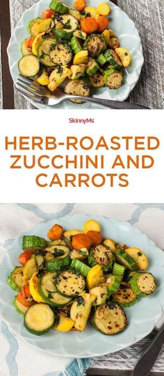 Herb Roasted Zucchini and Carrots: The roasting process allows juices and sweetness to release from the zucchini and carrots, which caramelize when cooked. Delicious!