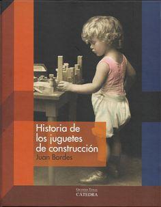 Historia de los juguetes de construcción - Recordamos hoy este libro en homenaje a la semana internacional de la arquitectura. ¿Cuántxs arquitectxs darían sus primeros pasos voicacionales con estos juguetes?