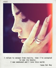 My idol for a few years now, she reads my mind and understands my life.