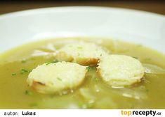 Francouzská cibulačka recept - TopRecepty.cz Cheeseburger Chowder, Ethnic Recipes, Soups, Soup