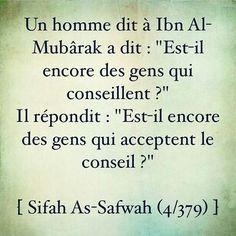 Ibn Al Mubarak ( Safih Al Sawfaj 4/379 )