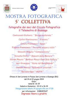 """Sabato 14 giugno inaugurazione della mostra fotografica """"5^ collettiva"""" del Telemetro - http://www.gussagonews.it/inaugurazione-mostra-fotografica-5-collettiva-telemetro-gussago-2014/"""
