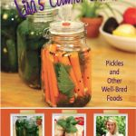 Lisa's Counter Culture: Pickles and Other Well-Bred Foods