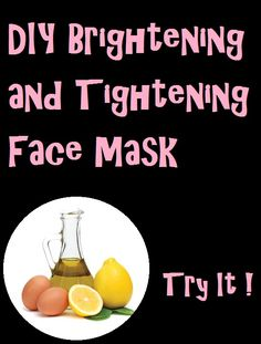*  Brighten your complexion with fresh, feel-good, do-it-yourself facial masks that reveal clear, glowing skin.  Ingredients  1 Egg White 1/2 T. Raw Hone