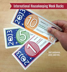 """Find the hidden Housekeeping bucks—and they're yours! During Housekeeping Week, hide play money (or create your own custom """"Hotel Dollar"""") in rooms before they're cleaned. Pick areas that may be overlooked. At the end of the week, Housekeepers can trade the play money in for prizes. For added fun, hold an auction and have Housekeepers use their play money."""