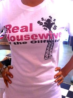The Real Housewives of the Oilfield Tee-real housewives, real housewives of the oilfield, oilfield trash, oilfield, cash, retro, junk, junky, gypsy, tee, t, shirt, t-shirt, the tiara fits, vintage  @ mytiarafits.com for $38
