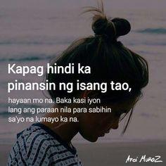 Matuto kang makiramdam.. Tagalog Quotes Patama, Tagalog Quotes Hugot Funny, Pinoy Quotes, Tagalog Love Quotes, Memes Pinoy, Tears Quotes, Hurt Quotes, Mood Quotes, Hugot Lines Tagalog