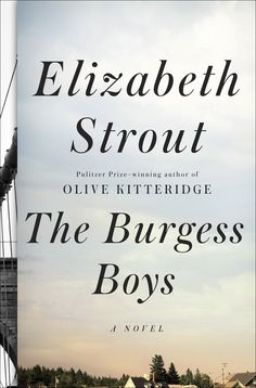 THE BURGESS BROTHERS by Elizabeth Strout