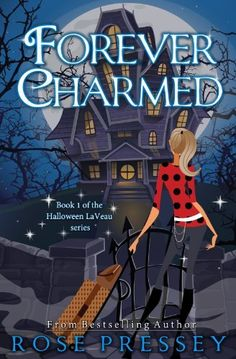 Forever Charmed (The Halloween LaVeau Series, Book 1) by Rose Pressey, http://www.amazon.com/dp/B00BYBFHVG/ref=cm_sw_r_pi_dp_vCgwrb1F3C6CT