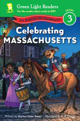 New in paperback, Celebrating Massachusetts by Marion Dane Bauer, illustrated by C.B. Canga