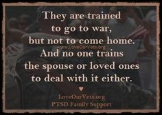 That is why we need good support in the post-war war.  www.LoveOurVets.org