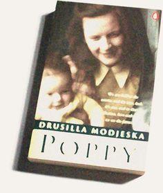 Poppy, by Drusilla Modjeska; I got utterly lost in Mojeska's writing.