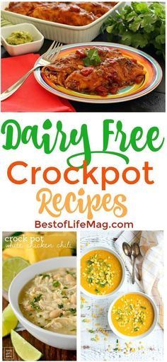 Dairy Free Crockpot Recipes & Meals for Any Occasion - The Best of Life Magazine Fill your recipe book with some of the best dairy free crockpot recipes and enjoy eating with a dietary restriction like you did before. No Dairy Diet, Lactose Free Diet, Lactose Free Recipes, Dairy Free Meals, Lactose Free Casserole Recipes, Gluten Free, Dairy Free Italian Recipes, Dairy Free Recipes For Toddlers, Dairy Free Holiday Recipes