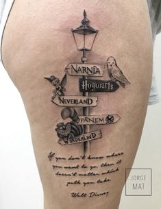 Love this literary tattoo. Though, the quote on the bottom is actually paraphrased from Alice in Wonderland, not Walt Disney. I could do without the Wonderland since I'm not a Alice fan. Wonder what I could put in it's place...