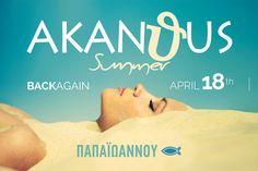 Akanthus is Back Again on THURSDAY | 18 | 04 | 2013