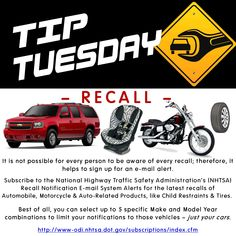 Car Care Tip: Sign up for NHTSA Recall Email Alerts for Auto, Motorcycle, Child Car Seats, Tires, and more.  Auto Repair at Automotive Service Garage of Sarasota, FL  http://www.srqautorepair.com/