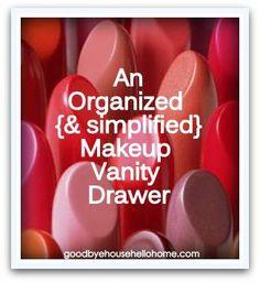 An Organized {& simplified} Makeup Vanity Drawer