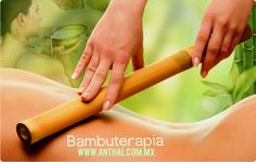 #Bambuterapia Es una técnica de masaje que relaja y tonifica tu cuerpo.. Pide tu cita en #Anthal!  #spa #TRC #Anthal #bambuterapia #body #relax