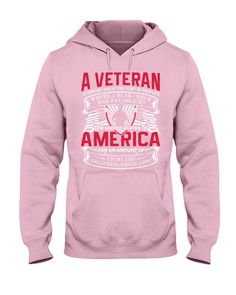 A Veteran America Is Someone Who At One Point - Light Pink veterans day tribute, memorial day, veterans day coloring sheets #veteransdayrelays #veteransdaydeals #veteransdaywedding, dried orange slices, yule decorations, scandinavian christmas Breast Cancer Quotes, Breast Cancer Shirts, Cancer Awareness Tattoo, Breast Cancer Awareness, Cool Hoodies, Cool Shirts, Gifts For Veterans, Beach Shirts, Hooded Sweatshirts