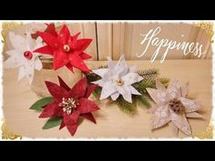 Tutorial bow French, Papillon Make at your place Christmas Poinsettia, Christmas Time, Xmas, Christmas Ornaments, Advent Calendar 2016, Origami Stars, Amazing Flowers, Felt Flowers, Kids And Parenting