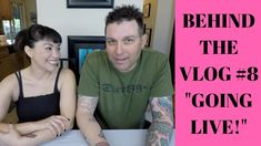 BEHIND THE VLOG #8 GOING LIVE!!
