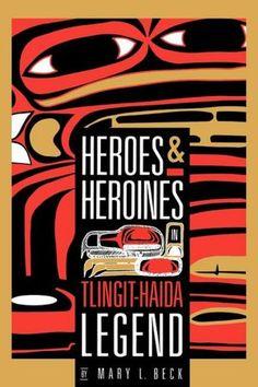Tlingit & Haida Legends