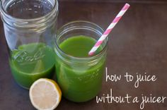"how to make a ""mean green juice"" without a juicer – Marin Mama Cooks"
