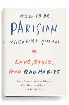 How to be Parisian :)
