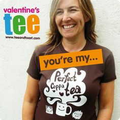 cuppa tea You're my perfect cuppa tea. perfect valentine's tee by Cuppa Tea, Toast, Valentines, T Shirt, Rocks, Blog, Women, Fashion, Valentine's Day Diy