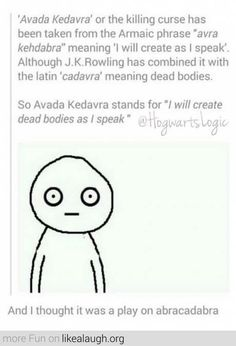 The meaning of Avada Kedavra