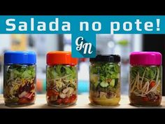 Salada no pote: um jeito simples de preparar saladas   Catraca Livre
