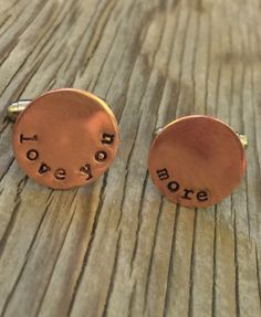 Hand stamped copper cuff links 5/8 inch stamped with love you more ready to ship gift 7th anniversary mens gift accessory for boyfriend by beadsoul on Etsy